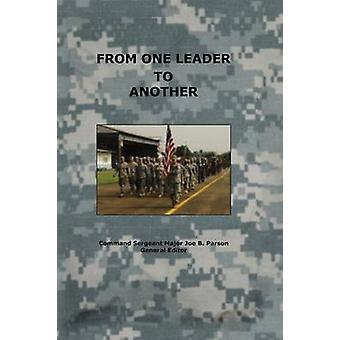 From One Leader to Another by Combat Studies Institute Press