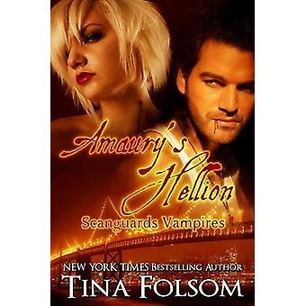 Amaurys Hellion Scanguards Vampires 2 by Folsom & Tina