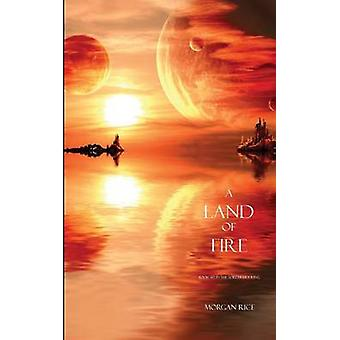 A Land of Fire Book 12 in the Sorcerers Ring by Rice & Morgan