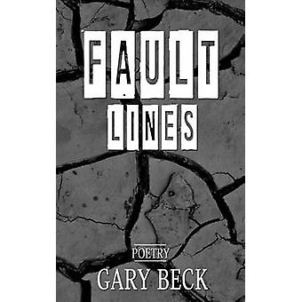 Fault Lines by Beck & Gary