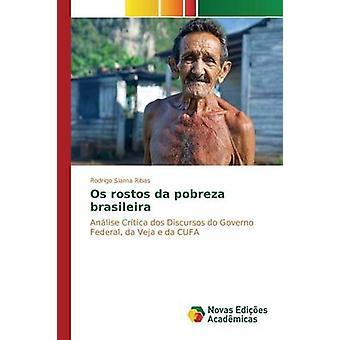 Os rostos da pobreza brasileira by Slama Ribas Rodrigo