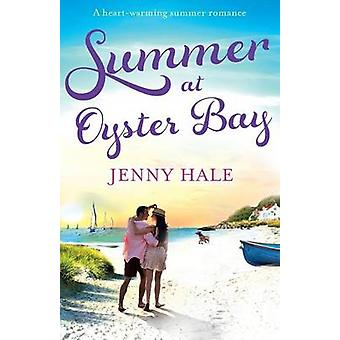 Summer at Oyster Bay by Hale & Jenny