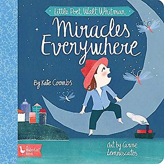 Little Poet Walt Whitman - Miracles Everywhere by Kate Coombs - 978142