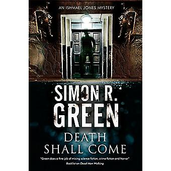 Death Shall Come by Simon R. Green - 9781847518286 Book