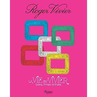 Roger Vivier - La Vie en Vivier - Digital Stories on Paper by Ines de l