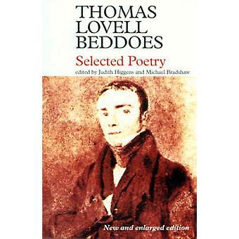 Valitut Runot Thomas Lovell Beddoes - Judith Higgens - Michael B