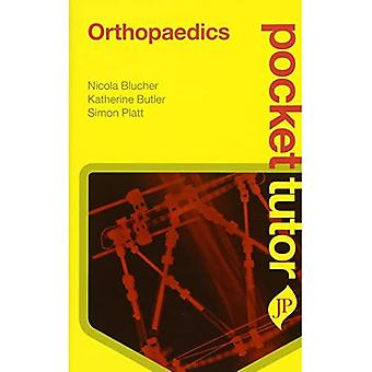 Pocket Tutor Orthopaedics (Pocket Tutor)