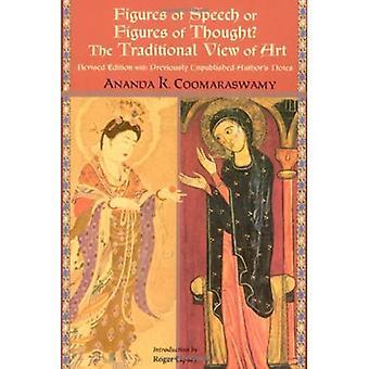 Figuras de linguagem ou figuras de pensamento: A visão tradicional da arte (série de filosofia perene)
