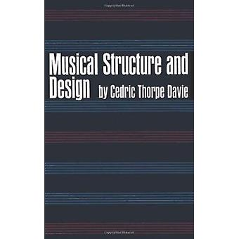 Musical Structure and Design (New edition) by Cedric Thorpe Davie - 9