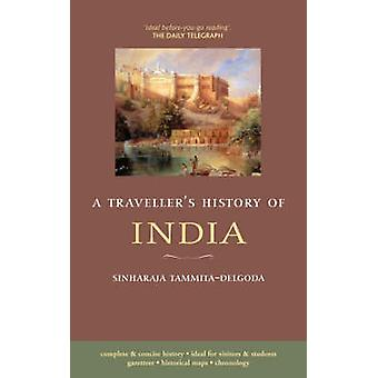 A Traveller's History of India by SinhaRaja Tammita-Delgoda - 9781905