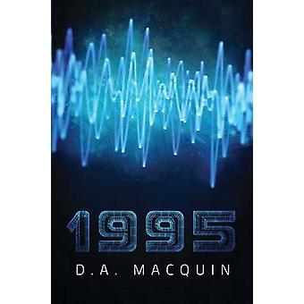 1995 by D a Macquin - 9781682611760 Book