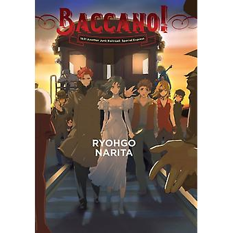 Baccano Vol. 14 light novel by Narita & Ryohgo