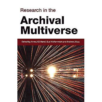 Research in the Archival Multiverse by Sue McKemmish - 9781876924676