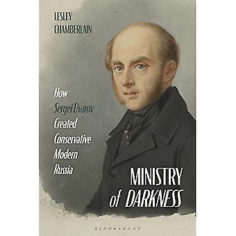 Ministry of Darkness: How Sergei Uvarov Created Conservative Modern Russia