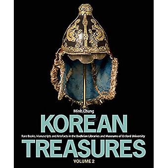 Korean Treasures: Volume 2:a� Rare Books, Manuscripts and Artefacts in the Bodleian Libraries and Museums of Oxford University