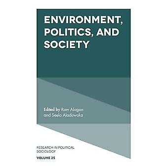 Environment, Politics and Society