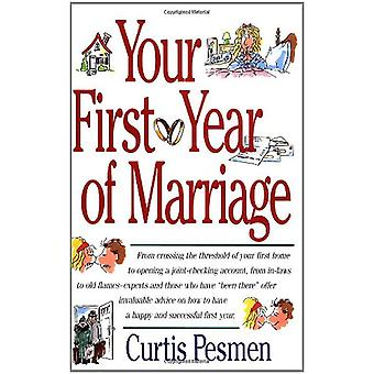 The Your First Year of Marriage by Curtis Pesmen - 9780684802466 Book