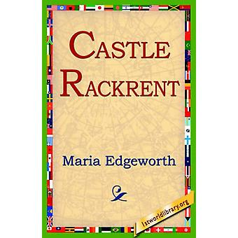 Castle Rackrent by Maria Edgeworth - 9781421804712 Book