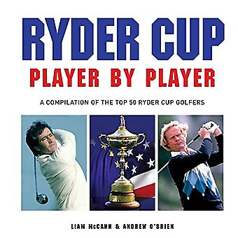 Ryder Cup - Player by Player by McCann Liam - 9781782812654 Book