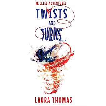 Millies Adventures Twists and Turns by Laura Thomas