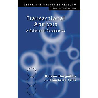 L'analyse transactionnelle une perspective relationnelle 7 Faire progresser la théorie en thérapie