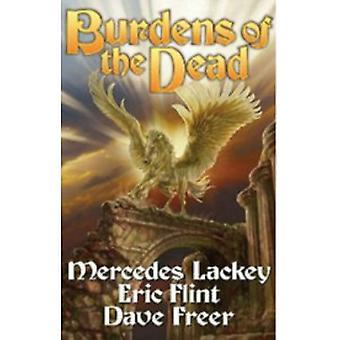 Burdens of the Dead av Eric Flint, Mercedes Lackey (Hardback, 2013)