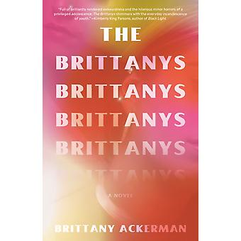 The Brittanys by Brittany Ackerman