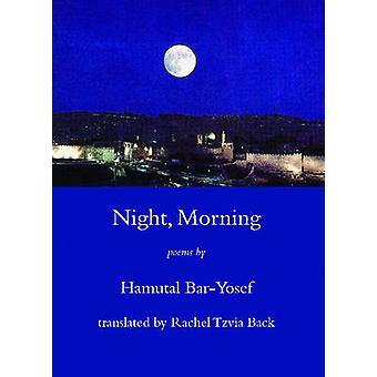 Night Morning by BarYosef & Hamutal