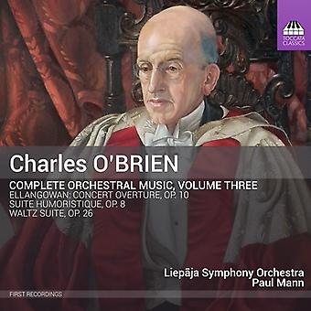 O'Brien / Liepaja Symphony Orchestra / Mann - Complete Orchestral Music Vol 3 [CD] USA import