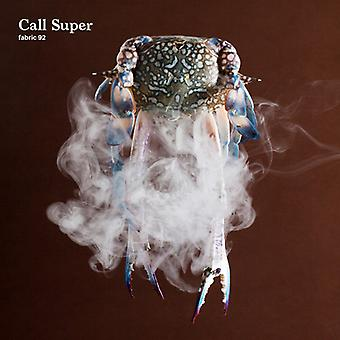 Call Super - Fabric 92 [CD] USA import