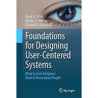 Foundations for Designing UserCentered Systems by Frank E Ritter