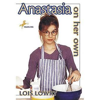 Anastasia hänen omaa Lois Lowry - 9780440402916 kirja
