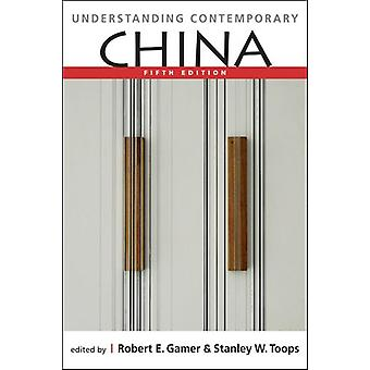 Understanding Contemporary China by Stanley W. Toops - 9781626376533