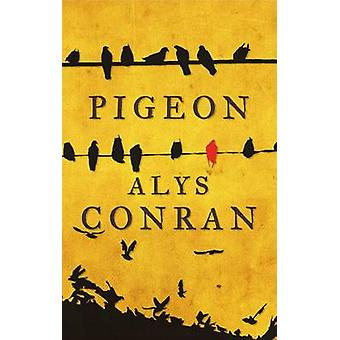 Pigeon af Heines Conran - 9781910901236 bog
