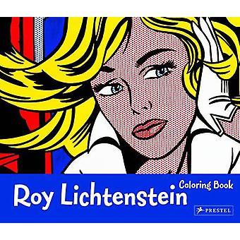 Roy Lichtenstein - Coloring Book par Prestel Publishing - 9783791371467