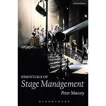 Essentials of Stage Management by Peter Maccoy - 9780713665284 Book