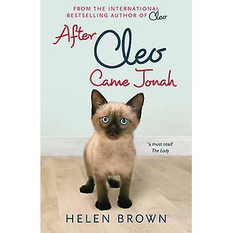 Jälkeen Cleo - tuli Joona - he eivät aina tule kutsusta Helen