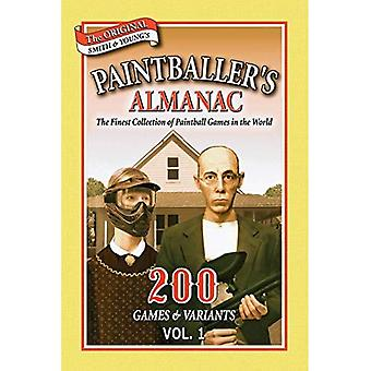 Paintballer de almanak: v. 1: 200 Games & varianten