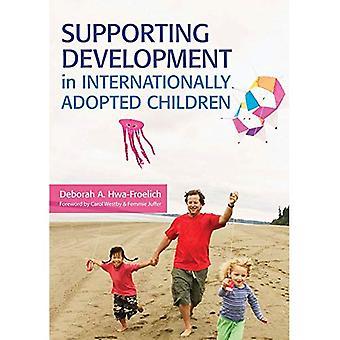 Supporting Development in Internationally Adopted Children