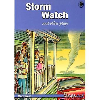 Storm Watch och andra pjäser: klass handling blå ämnesövergripande spelar (klass handling spelar för Y4-6)