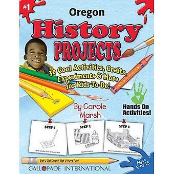 Projets d'histoire Oregon - 30 activités Cool, artisanat, expériences & plus pour enfant