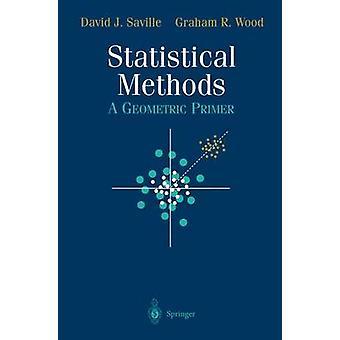 Statistical Methods  A Geometric Primer by Saville & David