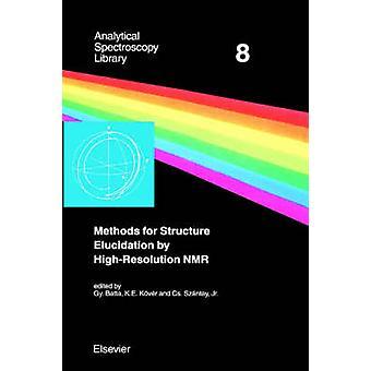 Metoder för strukturerar klarläggande av högupplösta NMR applikationer till organiska molekyler med måttlig molekylvikt av Batta