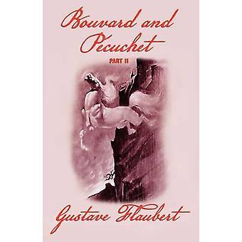 Bouvard und Pecuchet Teil 2 von & Gustave Flaubert