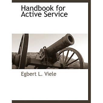 Manuale per servizio attivo da Viele & Egbert L.