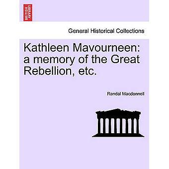 Kathleen Mavourneen een herinnering aan de grote opstand etc. door Macdonnell & Randal
