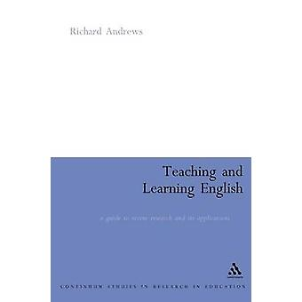 Onderwijzen en leren Engels A Guide to Recent onderzoek en haar toepassingen door Andrews & Richard