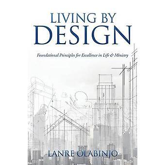 LIVING BY DESIGN av OLABINJO & liv