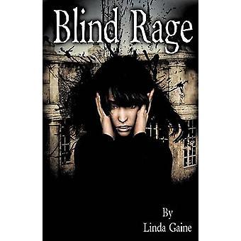 Blind Rage by Gaine & Linda