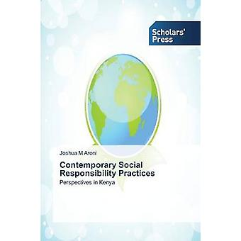 Contemporary Social Responsibility Practices by Aroni Joshua M.